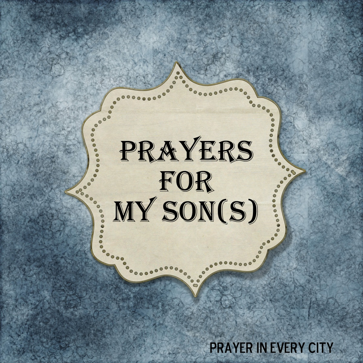 10 Prayers for My Son - NEW!