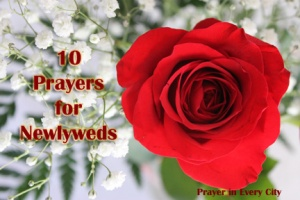 10 Prayers for Newlyweds