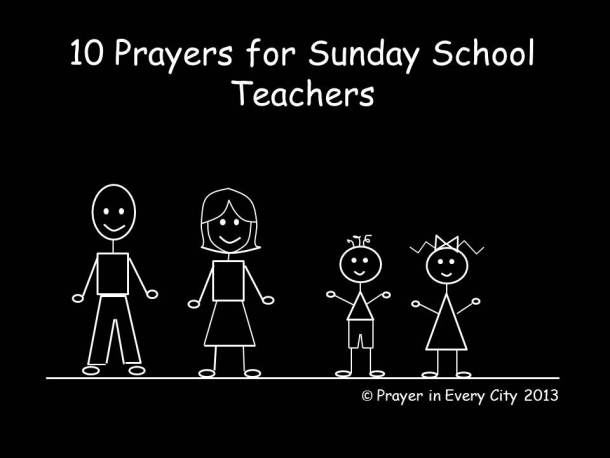 10 Prayers for Sunday School Teachers