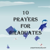 10 Prayers for Graduates