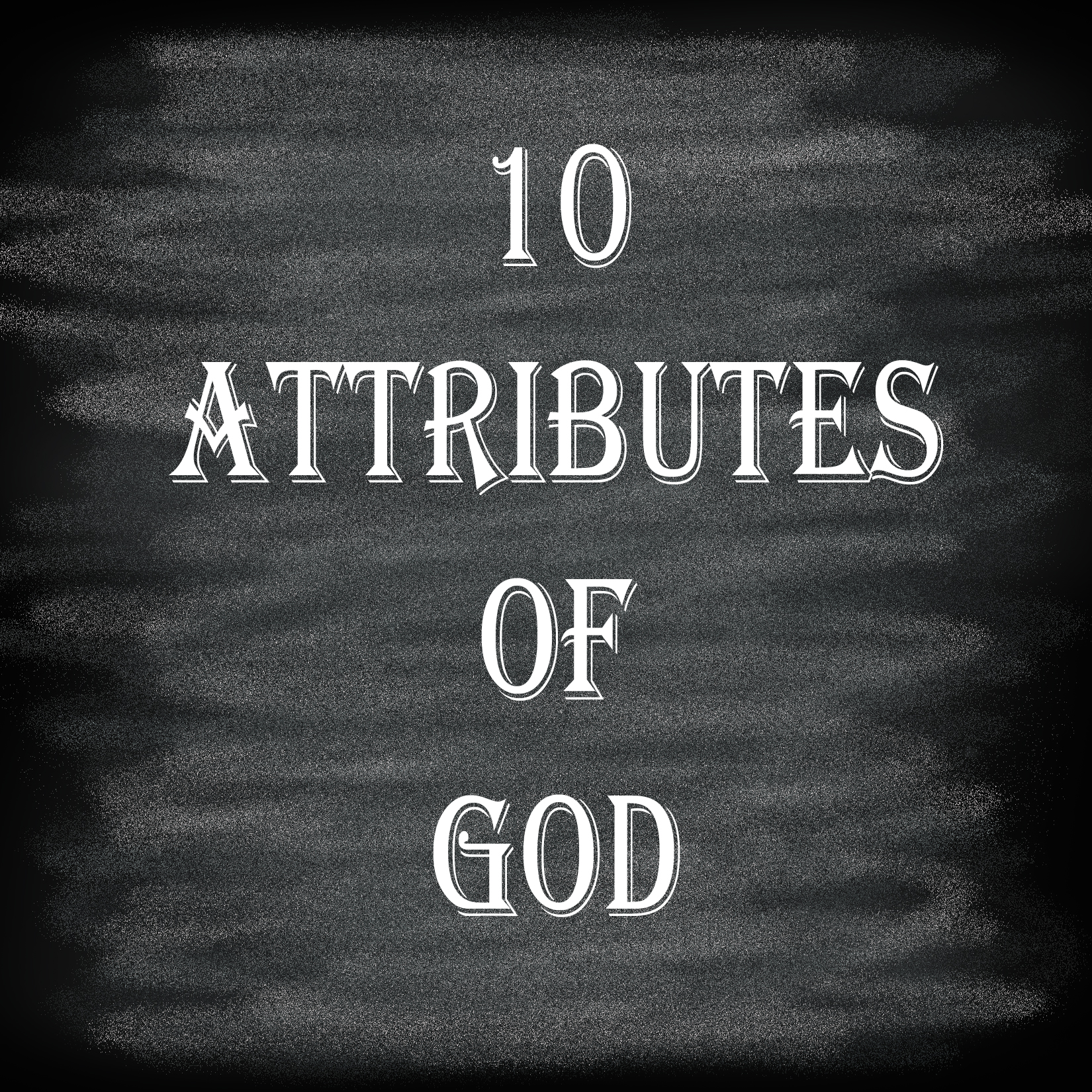 photograph regarding Printable Attributes of God named 10 Characteristics of God Prayer Within just Just about every Metropolis