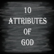10 Attributes of God