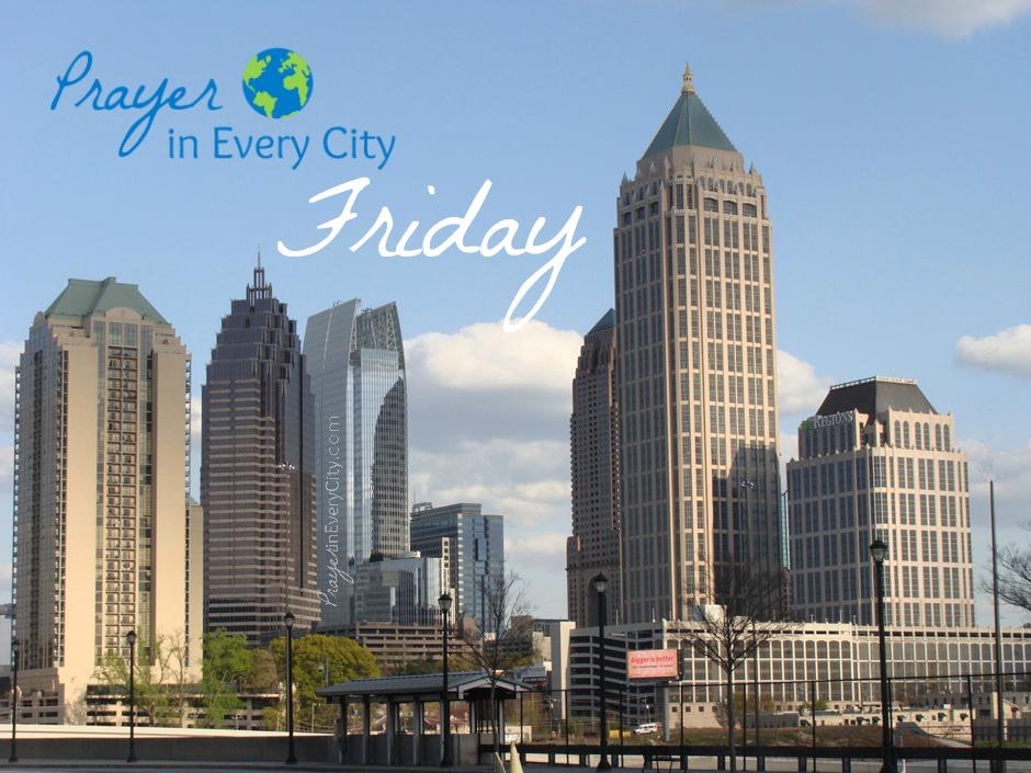 Prayer in Every City Friday