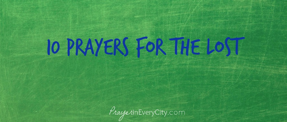 10 Prayers for the Lost 2