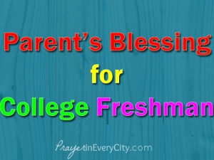 Parents' Blessing for College Freshman