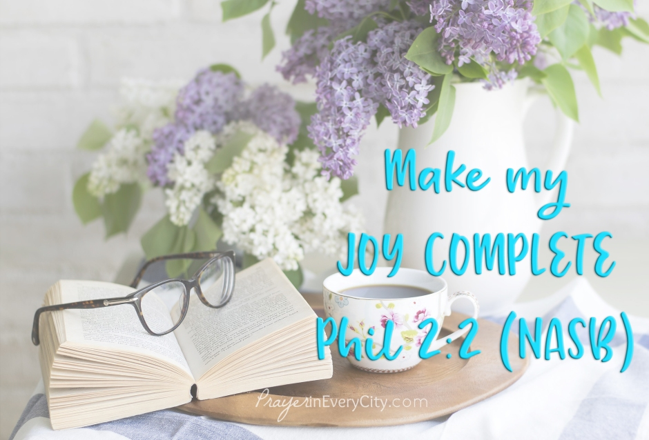 make my joy complete by being of the same mind, maintaining the same love, united in spirit